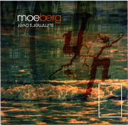 The cover of Moe Berg's Summer's Over - click here to download album from MapleMusic!